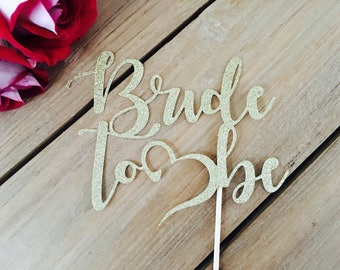 Bride to be cake topper, bridal shower cake topper, bridal shower decorations, bridal shower ideas, bridal shower gold decor fun cake topper