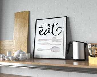 Printable Kitchen Art - Let's Eat - Bridal Shower Gift - Newlywed Gift - Gift for Newlyweds - Printable Wall Art - Housewarming Gift
