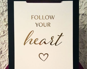 "Real foil | Print | Wall Art | Inspirational Quote | ""Follow your heart"""