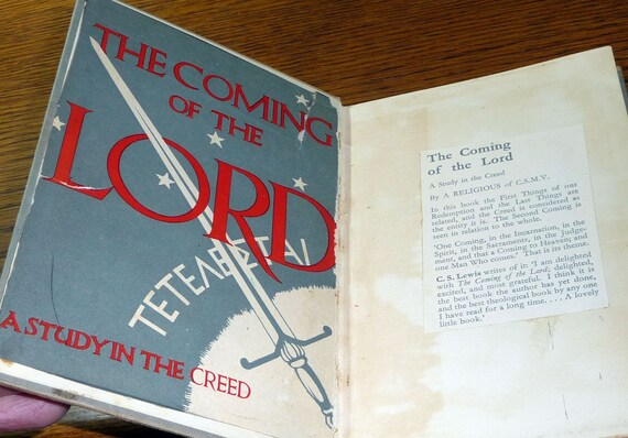 The Coming of the Lord: A Study in the Creed 1953 1st Edition Hardcover HC - Christian Religion