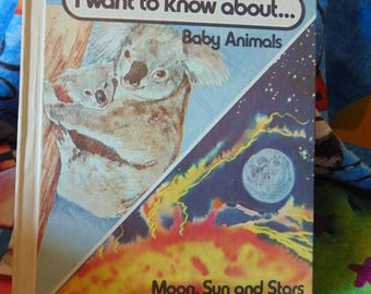 I Want to Know About  Baby Animals and Moon, Sun and Stars , 1981 , Illa Podendorf , OOP