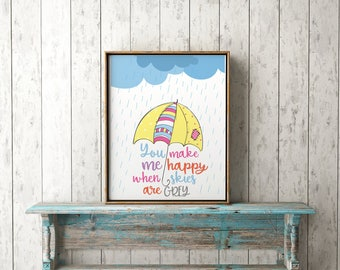 You Make Me Happy When Skies Are Grey Print-You Are My Sunshine Print-Umbrella Print-Rain Print-Child's Room Print-Instant Download-Wall Art