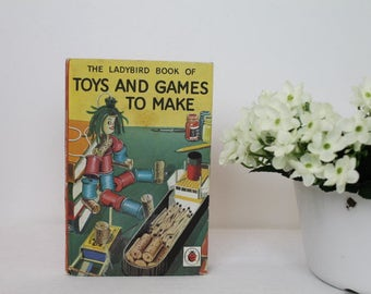 Toys and Games To Make/ Lady Bird Book/1966/ Series 633/Vintage Book/ Children's Books/Reference Books (0024Y)