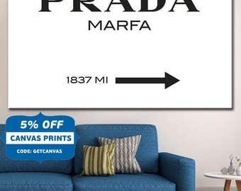 Prada Marfa, Prada Marfa Sign Poster ,Brand Distance Mark ,Gossip Girl ,Modern Fashion Print ,design wall art decor, Classy Home Decor