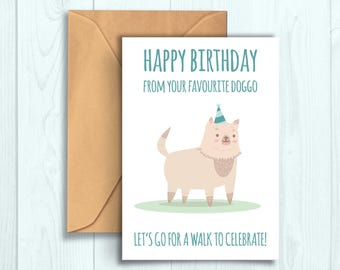 Funny Birthday Card from your Doggo