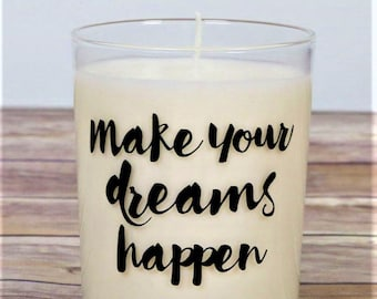 Hand Poured Candle, Motivational Quote, Vegan Friendly Candle, Quote Candle, Inspirational Gift, 10oz Soy Wax Candle, Glass Candle Holder