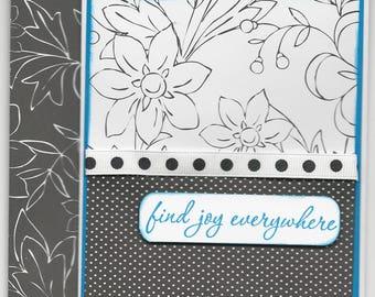Handmade Card, Find Joy Everywhere
