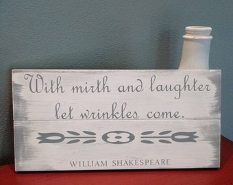 With mirth and laughter...