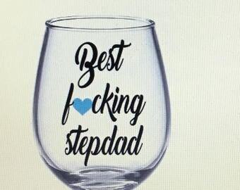 Stepdad gift. Stepdad wine glass. Stepdad. Stepdad glass. Best stepdad. Best stepdad gift. Gift for stepdad. Stepdad glass. Stepfather.