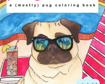 Dog Coloring Book, Instant Coloring Book, Adult Coloring Book Print, Instant Download Coloring Book Page, Stress Relief, Self Care,Pug Print