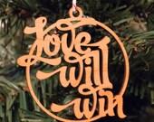 Ornament -- Love Will Win
