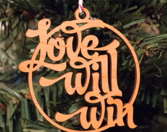 Ornament -- Love Will Win