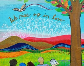 Print on Wood 8x10 : We Rise in Love