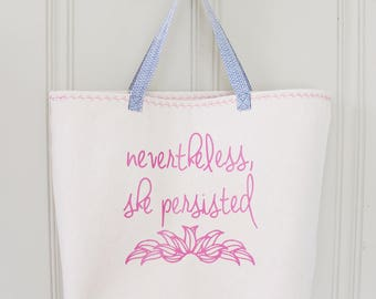 Nevertheless, She Persisted Tote Bag - Handbag - Lined Tote with Pocket