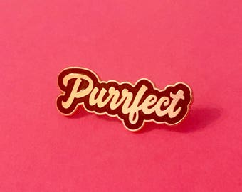 Cat Pin - Enamel Cat Pin - Purrfect Pin - Cat Brooch - Cat jewellery - Cat Gifts - Cat Lady - Cat Gifts - Crazy Cat Lady - Hard Enamel Pin