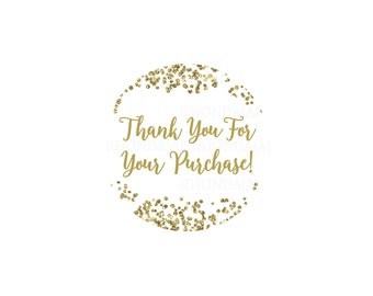 Thank You Stickers - Printable Sticker - Thank You For Your Purchase Sticker - Thank You For Your Order - Round 1.5 Inches - Glitter Gold