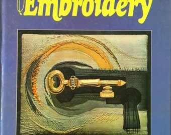 1974 A Key to EMBROIDERY Book by Beverley Shore Bennett