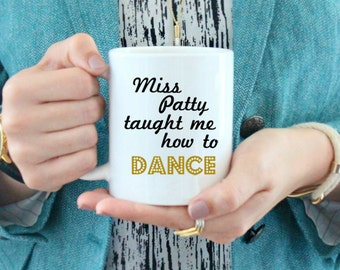 Miss Patty Taught Me How To Dance Coffee Mug  / black and white coffee mug - ceramic stars hollow - Gilmore Girls Rory - Lorelai Babette