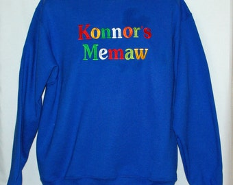 Memaw Sweatshirt, Custom Grandparent Gift, Personalize With Grandchild Name, GMa, Gran, Grammer, Nanny, Gramsie,  No Shipping Fee, AGFT 939