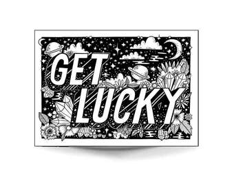 A4 Art Print 'Get Lucky' - Hand lettering, typography, black and white art, illustration