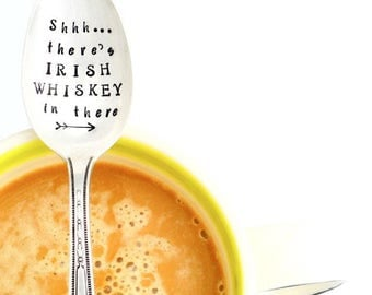 Shhh ... there's IRISH WHISKEY in there.  Spoon. The Original Hand Stamped Coffee Spoons by Sycamore Hill.  St. Patrick's Day Gift. CUSTOM