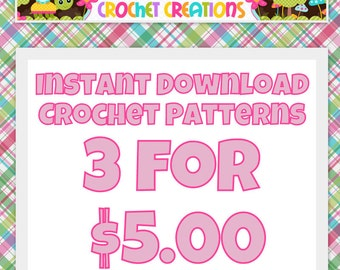 Crochet Pattern Bundle SALE - 3 for 5 - digital PDF Files (not finished items)