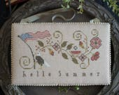 10% OFF Pre-order NEW Hello Summer by Plum Street Samplers at thecottageneedle.com Memorial Day 4th of July American Eagle USA flag America