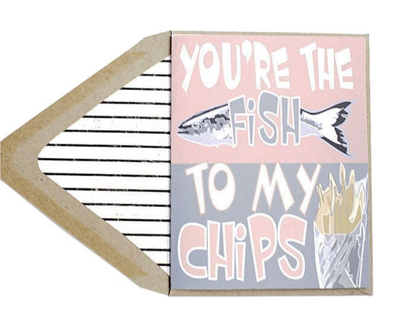 Valentines Card - You're The Fish To My Chips, French Fries, Food, Anniversary Card, Love Card