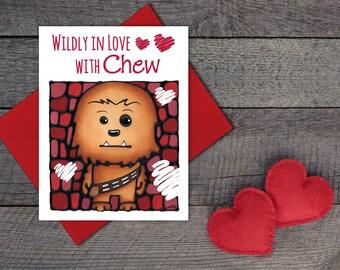 Chewy Greeting Card - Star Wars Card - Cute Chewbacca Card For Him - Love Card - Boyfriend Card - Funny Pun Card - Valentines Card