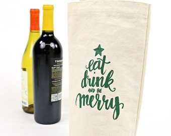 Wine Tote - Recycled Cotton Canvas - Eat Drink Be Merry
