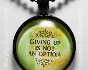 Perseverance Necklace Pendant Jewelry Sobriety Pendant Never Give Up Christian Jewelry NA AA C L Murphy Creative