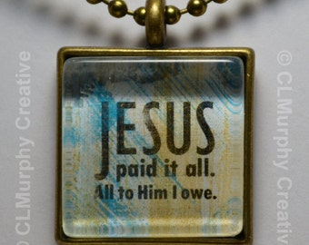 Scripture Hymn Custom Hand Art Necklace Easter Pendant Jewelry Jesus Paid It All Easter Jewelry C L Murphy Creative