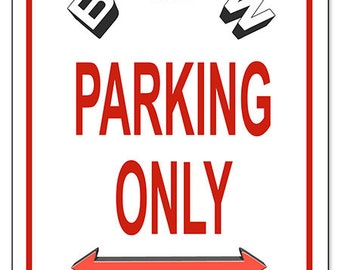 Bmw Wall Art Etsy - Bmw parking only signs
