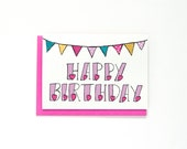 Happy Birthday Card - Birthday Greeting Card - Bunting - Hand Drawn Typography - Cute Birthday Card - Birthday Card For Her