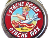Bacon Stache Bomb Stache Wax--- Moustache Wax From Maine