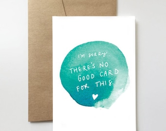 No Good Card | Thinking of You. Sympathy. Get Well Soon. Sorry. Regrets.