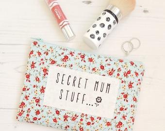 Secret Mum Stuff Mother's Day Purse Pencil Case Make Up Bag Blue Floral