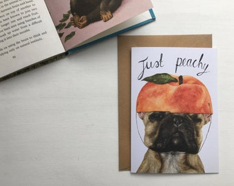 Frenchie Card // 'Just Peachy' French Bull Dog Birthday Card - Funny Illustrated Blank Card