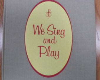 1957 We Sing and Play~We Sing and Praise Series~Ginn Music Book NEAR MINT hc