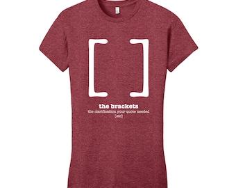 Brackets Punctuation Shirt English Teacher Women's Grammar Shirt Gifts for Teachers Chic Funny T Shirt Women Cool Funny Typography Tshirt