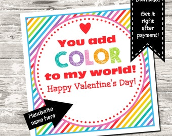 INSTANT DOWNLOAD Valentine You Add Color To My World Square Tag Digital Printable