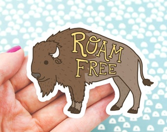 Roam Free Vinyl Sticker, Buffalo Sticker, Woodland, Bison, Outdoors, Father's Day Gift, Animal Decal, Buffalo Art, Modern Art, Gift For Him