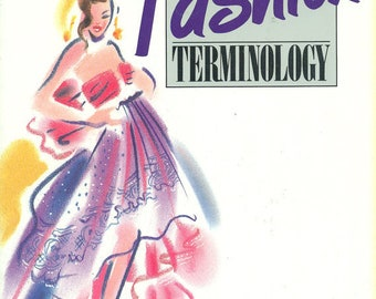 FASHION TERMINOLOGY Joane E. Blair Fantastic Reference for Student Home Schooler Blossoming Designer