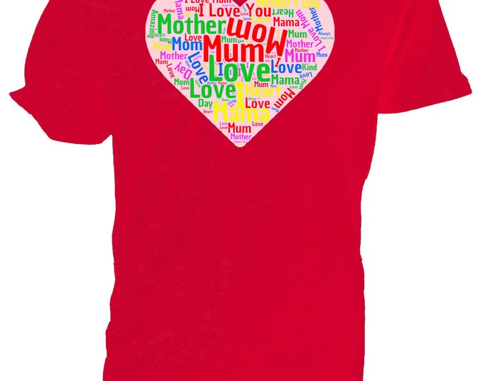 Mother Word Cloud T shirt, Mothers Day, Birthday choice of sizes and colours,