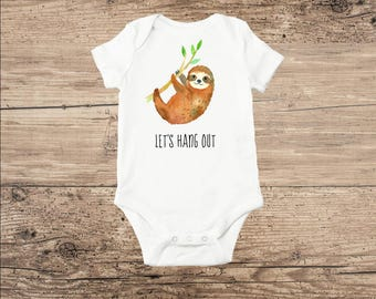 Sloth Bodysuit, Sloth Baby Clothes, Let's Hang Out