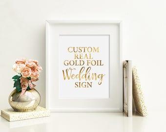 Custom Wedding Sign, Real Gold Foil, Wedding Decor, Chic Wedding Art, Modern Wedding Sign, Gold Wedding, Custom Wedding Decor, Cute Wedding