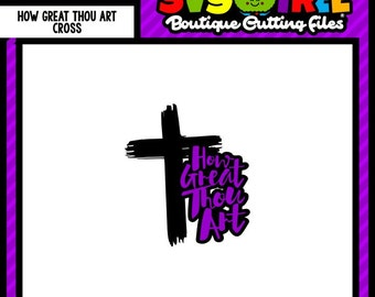 How Great Thou Art Christian SVG Cross svg Religious SVG Commercial Free Cricut Files Silhouette Files Digital Cut Files svg cuts