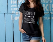"Feminist TShirt: ""Shoulder to Shoulder, Bolder and Bolder"" (multiple colors) Fourth Wave Feminist Apparel"