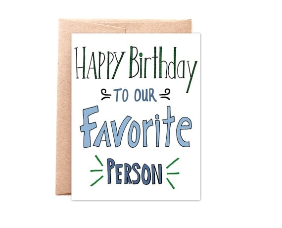 Our Favorite Person - Happy Birthday Card