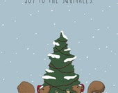 "Joy to the Squirrels - Funny Animal Christmas Card - 5x7"" card"